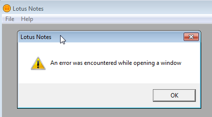 "Lotus Notes solve ""An error was encountered while opening a window"" : Error message"