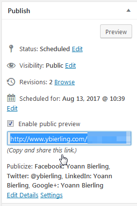 Wordpress see a scheduled post when not logged in : Enable public preview option and shareable link